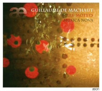 Guillaume de Machaut - Les Motets - Ensemble Musica Nova (2011) {2CD Set Aeon AECD1108 rec 2002}