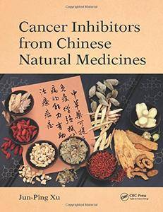 Cancer Inhibitors from Chinese Natural Medicines