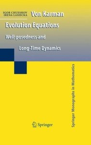 Von Karman Evolution Equations: Well-posedness and Long Time Dynamics (Repost)