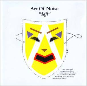 The Art Of Noise - Daft (1986) Reissue 1994