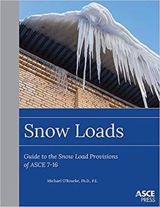 Snow Loads: Guide to the Snow Load Provision of ASCE 7-16