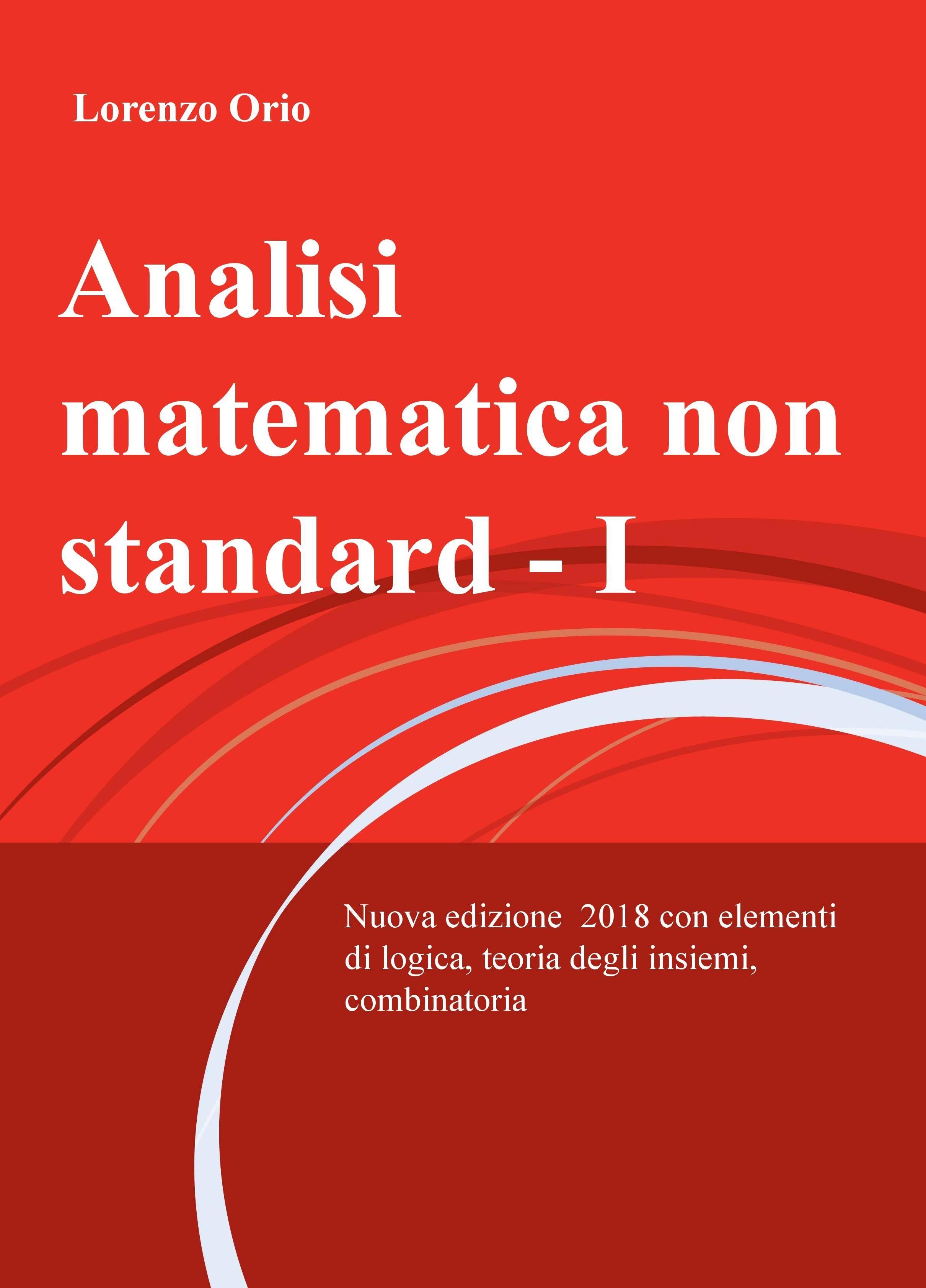 Analisi matematica non standard I