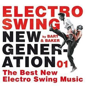 VA - Electro Swing New Generation 01 (By Bart&Baker) (2017)