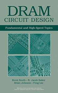 DRAM Circuit Design. Fundamental and High-Speed Topics
