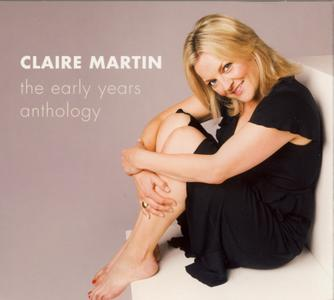 Claire Martin - The Early Years Anthology (4CD) (2008)