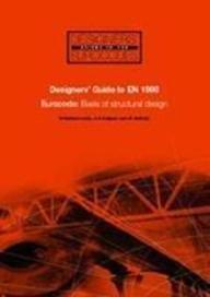 Designer's guide to EN 1990 : eurocode: basis of structural design