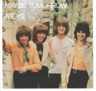 The Iveys - Maybe Tomorrow (1969)