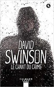 Le chant du crime - David Swinson