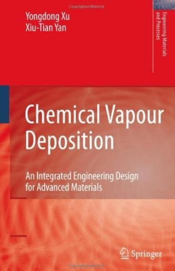 """""""Chemical Vapour Deposition: An Integrated Engineering Design for Advanced Materials"""" (Repost)"""