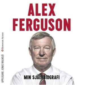 «Min självbiografi» by Alex Ferguson