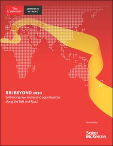 The Economist (Corporate Network) - BRI Beyond 2020, Embracibg new routes and opportunities along the Belt and Road (2019)