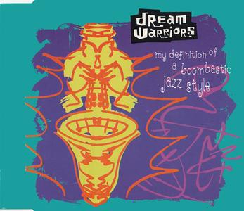 Dream Warriors - My Definition Of A Boombastic Jazz Style (Germany CD5) (1990) {4th & Broadway/Island}