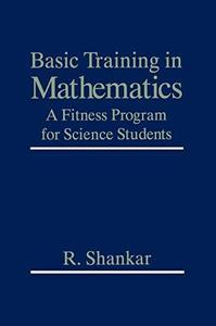 Basic training in mathematics. A fitness program for science students