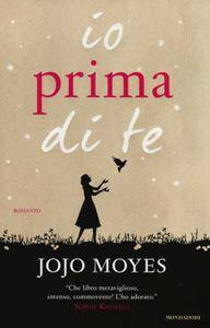 Jojo Moyes - Io prima di te (2013)
