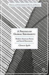 A Poetics of Global Solidarity: Modern American Poetry and Social Movements