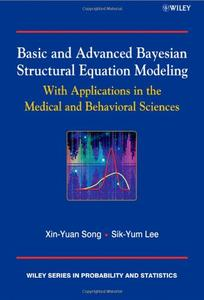 Basic and Advanced Bayesian Structural Equation Modeling: With Applications in the Medical and Behavioral Sciences