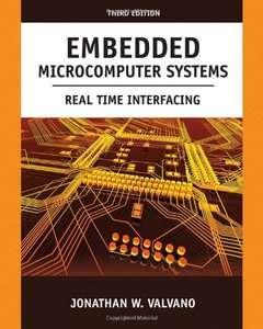 Embedded Microcomputer Systems: Real Time Interfacing, 3 edition