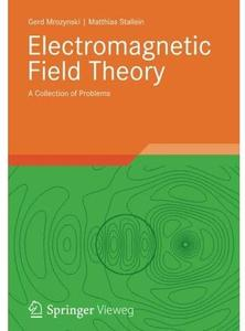 Electromagnetic Field Theory: A Collection of Problems [Repost]