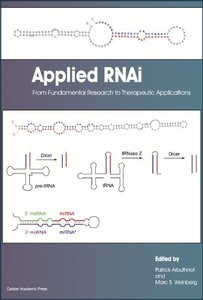 Applied RNAi: From Fundamental Research to Therapeutic Applications