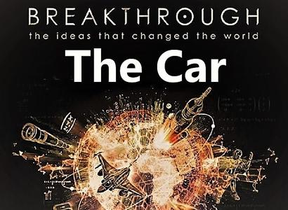 PBS - Breakthrough the Ideas that Changed the World Part 4: The Car (2019)