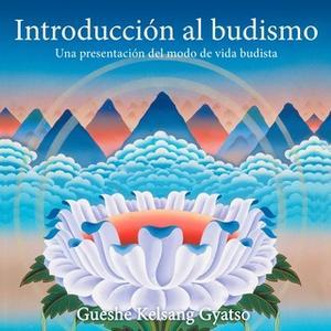 «Introducción al budismo» by Gueshe Kelsang Gyatso