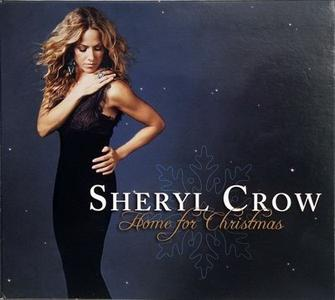 Sheryl Crow - Home For Christmas (2008)