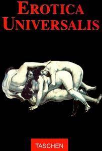 Erotica Universalis Volume I  (Repost)