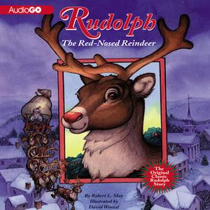 «Rudolph the Red-Nosed Reindeer» by Robert L. May