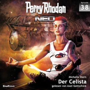«Perry Rhodan, Neo - Episode 38: Der Celista» by Michelle Stern