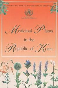 Medicinal Plants in the Republic of Korea: Information on 150 Commonly Used Medicinal Plants