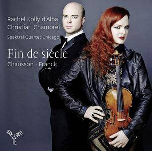 Rachel Kolly d'Alba, Christian Chamorel & Spektral Quartet Chicago - Franck & Chausson: Fin de siècle (2015) [24/96]