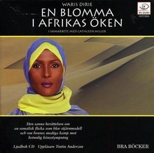 «En blomma i Afrikas öken» by Waris Dirie