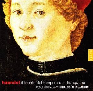 Rinaldo Alessandrini, Concerto Italiano - Handel: Il Trionfo del Tempo e del Disinganno (2007)