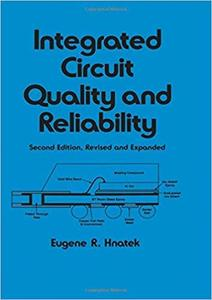 Integrated Circuit Quality and Reliability (2nd Edition)