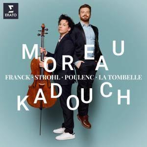 Edgar Moreau & David Kadouch - Franck, Poulenc & Strohl: Cello Sonatas (2018)