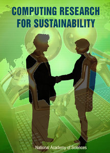 """""""Computing Research for Sustainability"""" ed. by Lynette I. Millett and Deborah L. Estrin"""