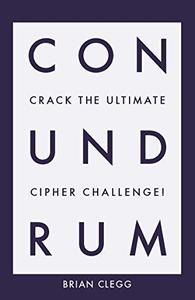 Conundrum: Crack the Ultimate Cipher Challenge