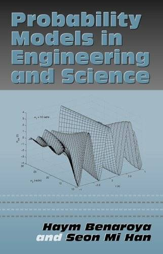 Probability Models in Engineering and Science (Mechanical Engineering (Marcell Dekker)