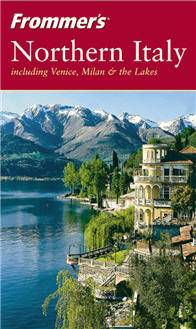 Reid Bramblett,  «Northern Italy (including Venice, Milan & the Lakes, 2nd Edition)»