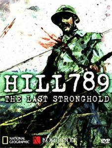 Kogainon Films - Hill 789: The Last Stronghold (2009)