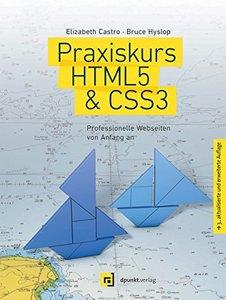 Praxiskurs HTML5 & CSS3: Professionelle Webseiten von Anfang an, 3. Auflage