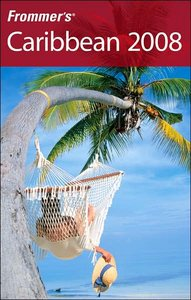 Frommer's Caribbean 2008 (Re-Post)