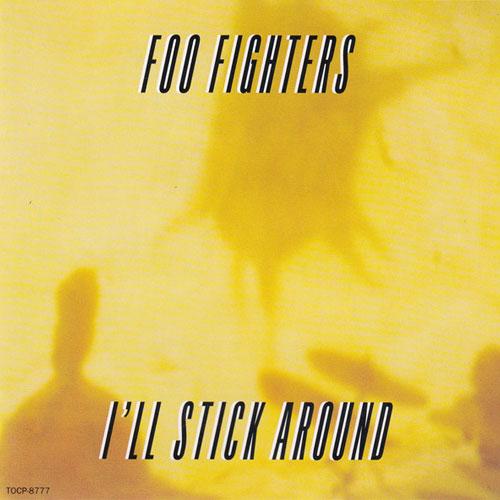 Foo Fighters - I'll Stick Around (Japan CD5) (1995) {Roswell/Capitol/Toshiba EMI Japan}