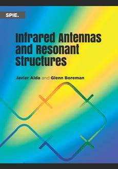 Infrared Antennas and Resonant Structures
