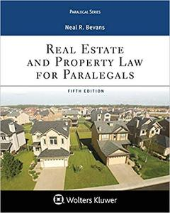 Real Estate and Property Law for Paralegals Ed 5