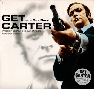 Roy Budd - Get Carter: Original Motion Picture Soundtrack (1971) 2CD Special Edition includes The Remix Album, 2000 [Re-Up]