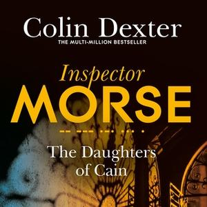 «The Daughters of Cain» by Colin Dexter