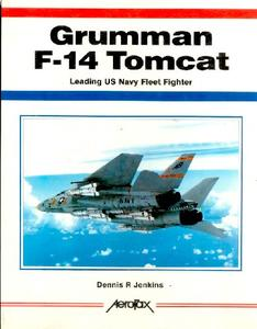 Grumman F-14 Tomcat: Leading US Navy Fleet Fighter
