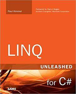 LINQ Unleashed: for C# (Repost)