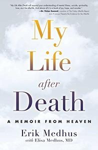 My Life After Death: A Memoir from Heaven (Repost)